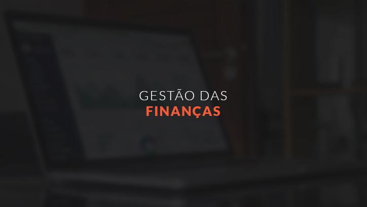 GESTÃO DAS FINANÇAS