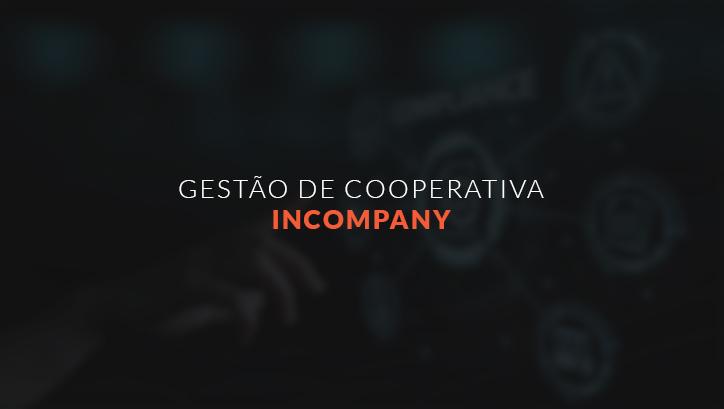 GESTÃO DE COOPERATIVA INCOMPANY